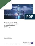 NN10300074UA08.1_V1_Alcatel-Lucent 9353 Wireless Management System - User Configuration and Management