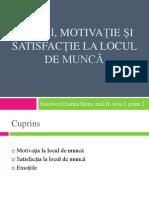Emotii, Motivatie Si Satisfactie La Locul de Munca