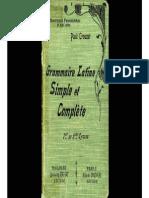 Paul Crouzet - Grammaire Latine Simple Et Complete