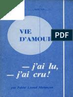 Lionel-Mélançon-VIE-d'AMOUR-J'ai-lu-J'ai-cru-Editions-de-L'Armée-de-Marie-Québec-Canada-1983