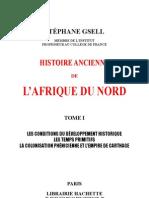 HISTOIRE ANCIENNE de l'AFRIQUE DU NORD-par Stéphne Gsell-Tome1