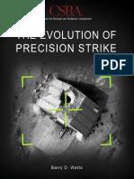 Evolution of Precision Strike 2013