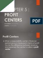 Chapter 5 Profit Centers