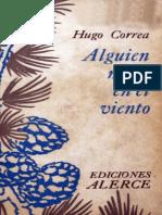Correa, Hugo .-. Alguien mora en el viento
