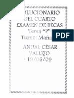 SOLUCIONARIO DEL CUARTO CONCURSO DE BECAS DE TURNO MAÑANA TEMA P(19-06-09)-ANUAL VALLEJO