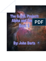 The G.O.D. Project Ahpha and Omega 6