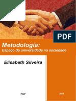 140269471 Metodologia Espaco Da Universidade Na Sociedade
