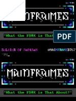 April 2013 - ThotCon 2013 - Mainframes- What the Fuck is That About