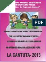 CUADRO COMPARATIVO DE LAS DOS ÚLTIMAS LEYES Y EL PROYECTO DE LEY DE REFORMA MAGISTERIAL