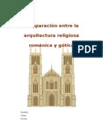 Comparación entre la arquitectura religiosa románica y gótica