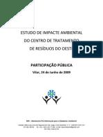 ESTUDO DE IMPACTE AMBIENTAL DO CENTRO DE TRATAMENTO DE RESÍDUOS DO OESTE PARTICIPAÇÃO PÚBLICA DO MPI