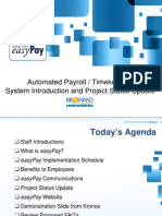 Easy PayAutomated Payroll / Timekeeping System Introduction and Project Status Update