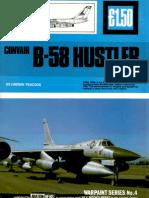 (Warpaint Series No.4) Convair B-58 Hustler and Variants