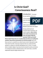 Is Christ God and Christ Consciousness Real