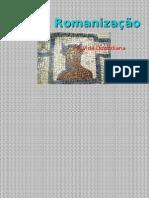 A Romanização-powerpoint