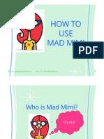 Ela_Carrillo_How to Use Mad Mimi