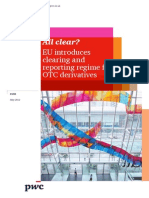 PWC All Clear Eu Introduces Clearing and Reporting Regime for Otc Derivatives