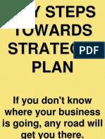 4. Key Steps Towards Strategic Plan