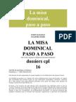 LLIGADAS, J. & GOMIS, J. - La Misa Dominical Paso a Paso - Dossier 18 - Centre de Pastoral Liturgica, Barcelona 1998