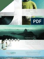 THE CITY - O Primeiro Business District do Rio de Janeiro- Tel.