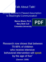 Let's Talk About Talk!  Moving Beyond A Flawed Assumption to Meaningful Communication