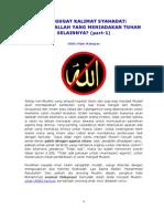 Menggugat Kalimat Syahadat - Siapa Itu Allah Yang Meniadakan Tuhan Selainnya BAGIAN PERTAMA