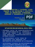 Rol Del Director y Docente Lider Frente a La Doctrina y Politica Para La Seguridad Ciudadana Defensa y Desarrollo Nacional