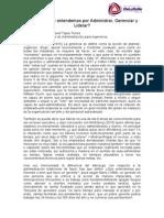 Administrar Gerenciar y Liderar ¿Cuál es la diferencia? Leopoldo David Tapia Torres