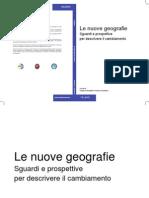 Donadelli, Di Somma, 2013 - Le Nuove Geografie. Sguardi e Prospettive Per Descrivere Il Cambiamento