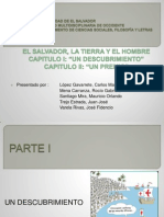 Exposición El Salvador, la Tierra y el Hombre. Capitulos I y II