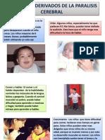 Problemas Derivados de La Paralisis Cerebral y Xerostomia