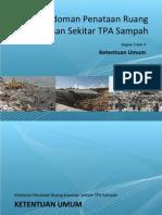 Pedoman Penataan Ruang Kawasan Sekitar Tempat Pemrosesan Akhir (TPA) Sampah (3 - Ketentuan Umum)