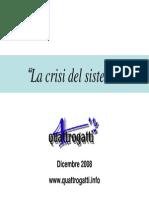 La Crisi del Sistema