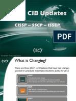 (ISC)2 2012 Candidate Information Bulletins (CIBs) Updates