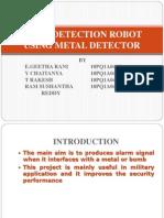 Bomb Detection Robot Using Metal Detector