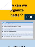 How can we organize better?