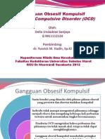 Presentasi Gangguan Obsesif Kompulsif_Della Undadewi S_G9911112124