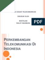 Perkembangan Telekomunikasi Di Indonesia