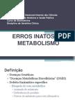 Erros Inatos Do Metabolismo