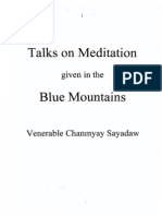 Dharmma Talk Given on Blue Mountain-Ven. Chanmyay Sayadaw (English)