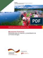 Mecanismos Financieros Elementos para la creación y consolidación de un Fondo de Agua