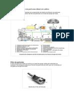 Sistema de filtración de partículas diésel con aditivo