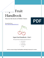 Super Fruit Handbook - Learn the Health Secrets of Mother Nature