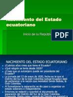 Nacimiento Del Estado Ecuatoriano