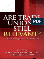 Are Trade Unions Still Relevant? Union Recognition 100 Years On