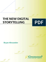 Alexander, B (2011) - The New Digital Storytelling - Creating Narratives With New Media - Greenwood