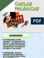 ESCUELAS BIOTIPOLÓGICAS