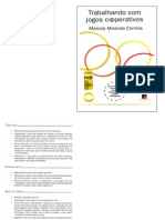 Texto 3 - Curso de Aperfeiçoamento em Atividades Lúdicas Educacionais e Curso de Habilidades Motoras e Perceptivas - Trabalhando Com Jogos Cooperativos