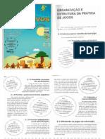 Texto 2 - Curso de Aperfeiçoamento em Atividades Lúdicas Educacionais - Jogos Educativos Estrutura e  Organização da Prática