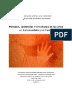 METODOS, CONTENIDOS Y ENSEÑANZA DE LAS ARTES EN LATINOAMERICA Y EL CARIBE